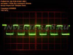 FUBAG IN 160 63961 IND1 осциллограммы на 3-ем выводе микросхемы L6386ED